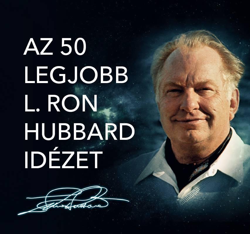 Az 50 legjobb L. Ron Hubbard id;zet